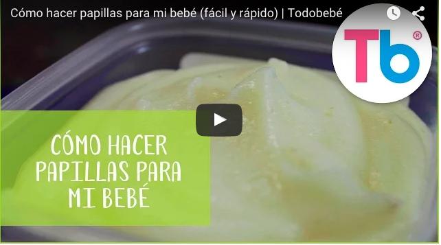 VIDEO: cómo hacer papillas para el bebé