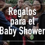 Regalos para el babyshower