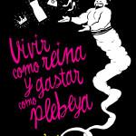"""Las ganadoras del ejemplar de """"Vivir como reina y gastar como plebeya"""""""