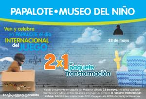 ¡Este 28 de mayo Papalote Museo del Niño te invita a Jugar!